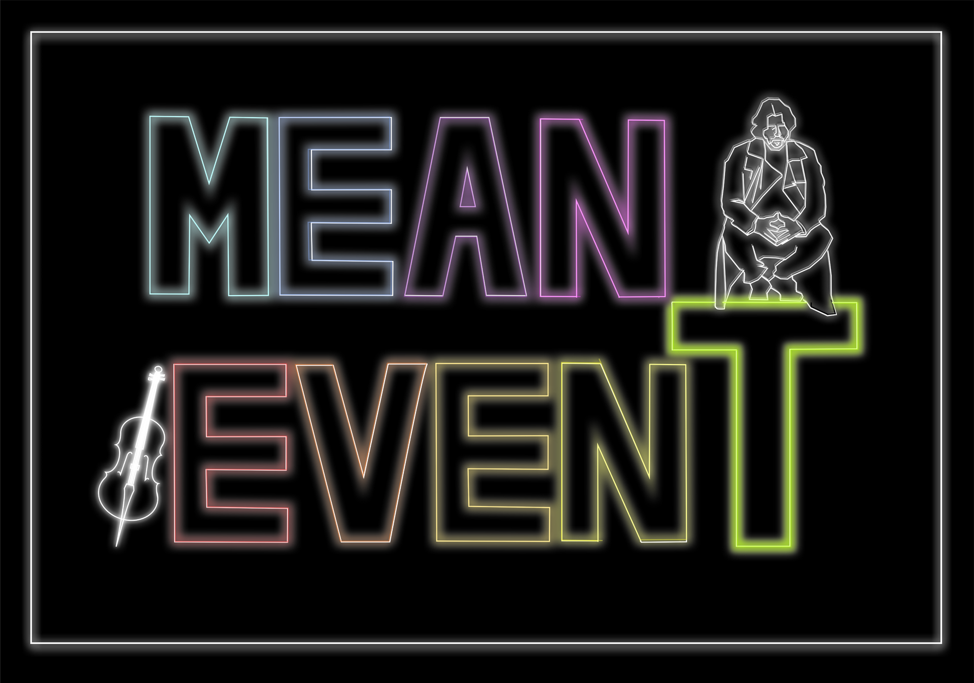 mean event believe locandina